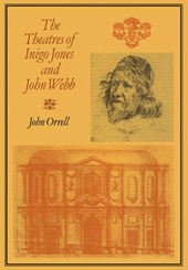 The Theatres of Inigo Jones and John Webb