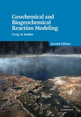 Geochemical and Biogeochemical Reaction Modeling | Craig M. Bethke |