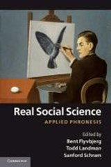 Real Social Science | Bent Flyvbjerg |