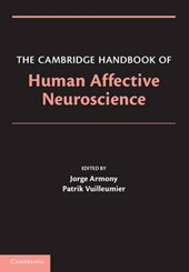 Cambridge Handbook of Human Affective Neuroscience | Jorge Armony |