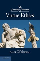 The Cambridge Companion to Virtue Ethics | Daniel C Russell |