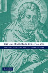 The Uses of Script and Print, 1300-1700 |  |