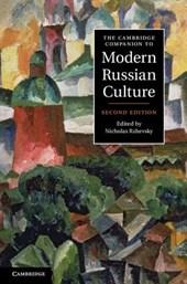 Cambridge Companion to Modern Russian Culture