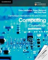 Cambridge International as and a Level Computing Coursebook | Chris Leadbetter |