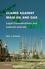 Claims Against Iraqi Oil and Gas | Rex J. Zedalis |