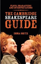 Cambridge Shakespeare Guide | Emma Smith |