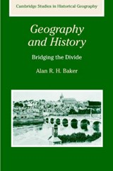 Geography and History | Alan R. H. Baker |