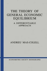 The Theory of General Economic Equilibrium | Andreu Mas-Colell |