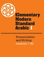 Elementary Modern Standard Arabic: Volume 1, Pronunciation a