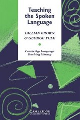 Teaching the Spoken Language | Brown, Gillian ; Yule, George |