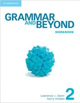 Grammar and Beyond Level 2 Workbook | Lawrence J. Zwier |