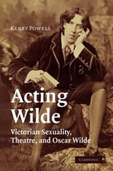 Acting Wilde | Kerry Powell |