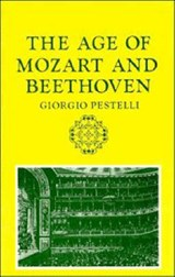 The Age of Mozart and Beethoven | Giorgio Pestelli |
