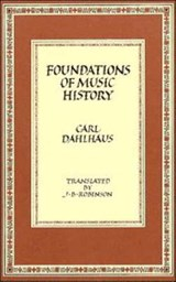 Foundations of Music History | Carl Dahlhaus |