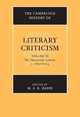 The Cambridge History of Literary Criticism | M A R Habib |