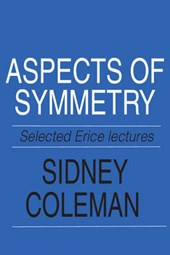 Aspects of Symmetry | Sidney Coleman |