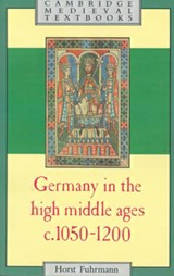 Germany in the High Middle Ages | Germany) Fuhrmann ; Timothy Reuter Horst (universitat Regensburg |