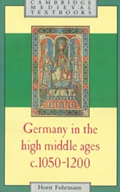 Germany in the High Middle Ages | Horst Fuhrmann |