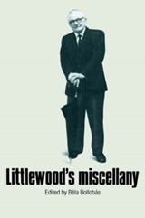 Littlewood's Miscellany | Bela Bollobas |