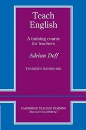 Teach English Trainer's handbook | Adrian Doff |