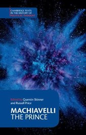 Machiavelli: The Prince | Quentin Skinner |