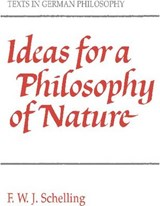 Ideas for a Philosophy of Nature | Friedrich Wilhelm Joseph Von Schelling |