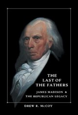 The Last Of The Fathers | Drew R. McCoy |