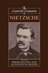 Cambridge Companion to Nietzsche | Bernd Magnus & Kathleen Marie Higgins |