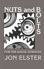Nuts and Bolts for the Social Sciences | Jon Elster |