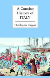 A Concise History of Italy | Christopher Duggan |
