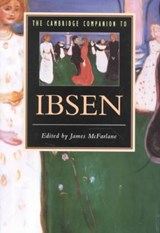 The Cambridge Companion to Ibsen | James Mcfarlane |