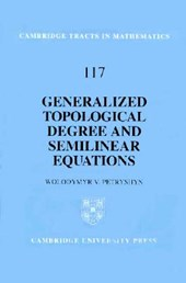 Generalized Topological Degree and Semilinear Equations | Wolodymyr V. Petryshyn |