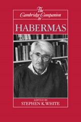 The Cambridge Companion to Habermas | Stephen K. (virginia College of Technology) White |
