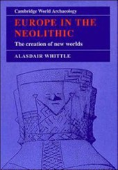 Europe in the Neolithic | A. W. R. Whittle |