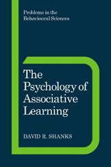 The Psychology of Associative Learning | David R. Shanks |