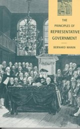 The Principles of Representative Government | Bernard Manin |