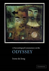 A Narratological Commentary on the Odyssey | Jong, Irene J. F. De ; De Jong, Irene J. F. |