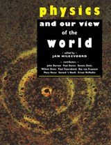 Physics and Our View of the World | Jan Hilgevoord |