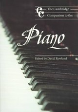 Cambridge Companion to the Piano | David Rowland |