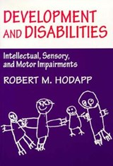 Development and Disabilities | Robert M Hodapp |