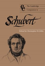 Cambridge Companion to Schubert | GIBBS,  Christopher H. |