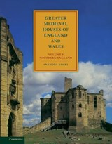 Greater Medieval Houses of England and Wales, 1300-1500: Vol | Anthony Emery |