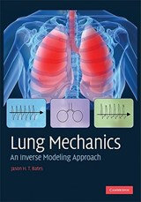 Lung Mechanics | Jason H. T. Bates |