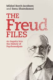 The Freud Files | Mikkel Borch-Jacobsen |