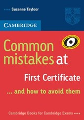 Common Mistakes at First Certificate ... And How to Avoid Them | Susanne Tayfoor |