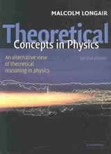 Theoretical Concepts in Physics | Malcolm S. (university of Cambridge) Longair |