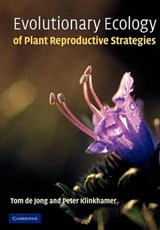 Evolutionary Ecology of Plant Reproductive Strategies | Tom De Jong |