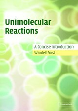 Unimolecular Reactions | Wendell Forst |