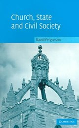 Church, State and Civil Society | David Fergusson |