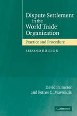 Dispute Settlement in the World Trade Organization | Palmeter, David ; Mavroidis, P. C. ; Palmeter, N. David |